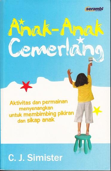 Mendidik Anak Dengan Kata Kata Mutiara Portal Berita Buku