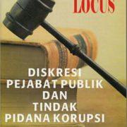 diskresi-pejabat-sebagai-penyebab-korupsi